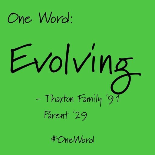 One word: Evolving
